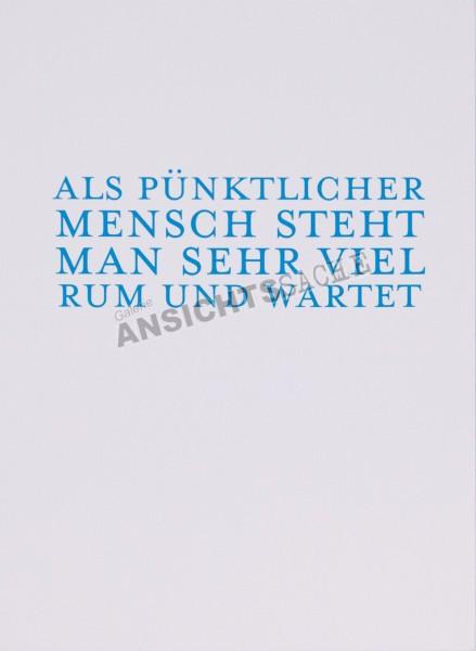 """Postkarte """"Als pünktlicher Mensch.."""""""