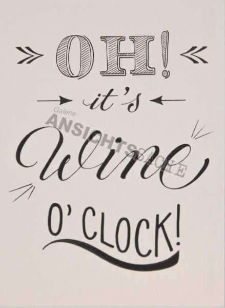 """Postkarte """"Oh! It's wine`o clock!"""""""