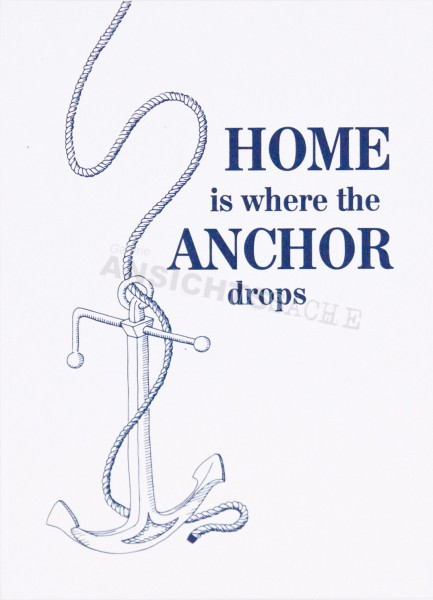 """Postkarte """"Home is where the anchor drops"""""""