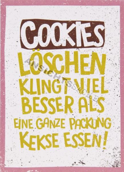 """Postkarte """"Cookies löschen klingt viel besser.."""""""