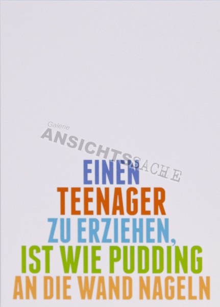 """Postkarte """"Einen Teenager zu erziehen.."""""""