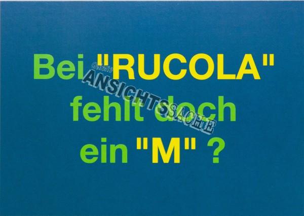 """Postkarte """"Bei Rucola fehlt doch ein M?"""""""