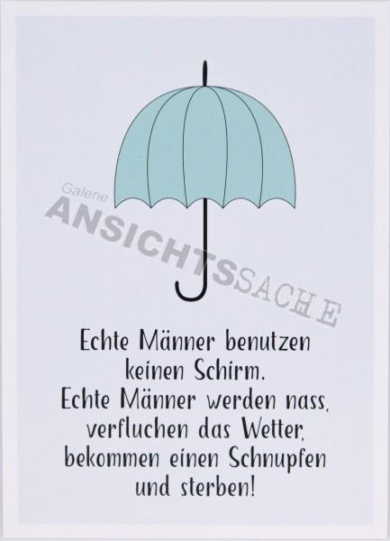 """Postkarte """"Echte Männer benutzen keinen Schirm.."""""""