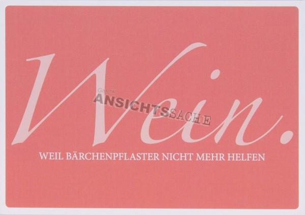 """Postkarte """"Wein. Weil Bärchenpflaster nicht mehr helfen"""""""