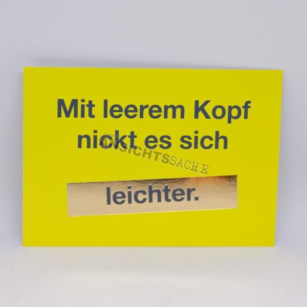"""Postkarte """"Mit leerem Kopf nickt es sich leichter"""""""