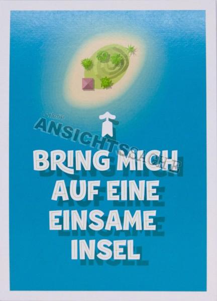 """Postkarte """"Bring mich auf eine einsame Insel"""""""