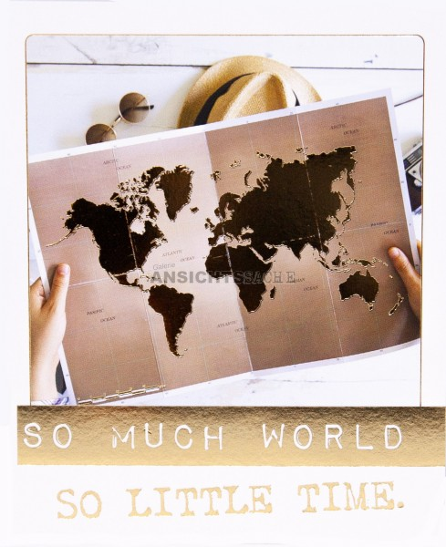"Polacard ""So much world.. so little time"""