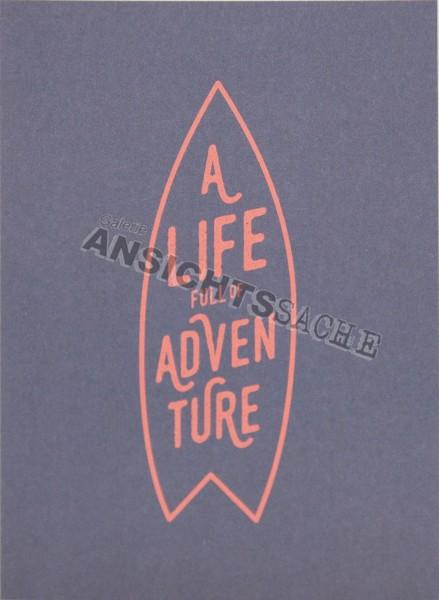 "Postkarte ""A life full of adventure"""