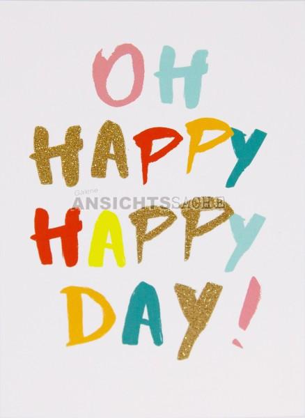 "Postkarte ""OH HAPPY HAPPY DAY!"""