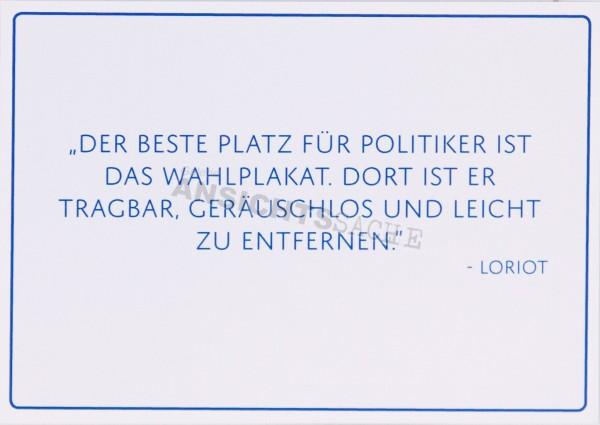 """Postkarte """"Der beste Platz für Politiker.."""""""